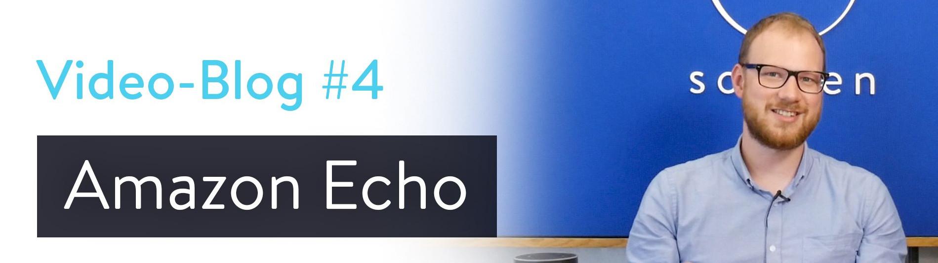 Amazon Echo Vlog mit sonnen Product Manager Jannik Schall